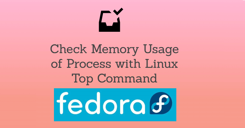Understand Memory Usage With Top